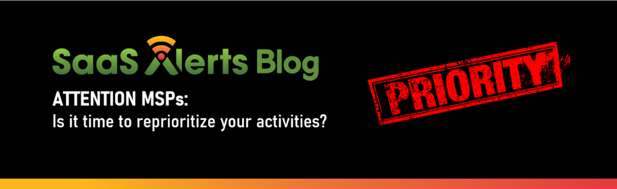 Attention MSPs Is it time to reprioritize your activities